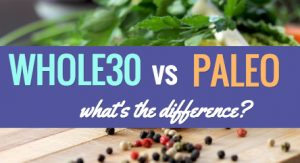 whole30-vs-paleo